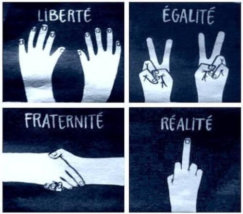liberté egalité fraternité realité